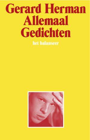 het balanseer / Gerard Herman / Allemaal Gedichten / 2016
