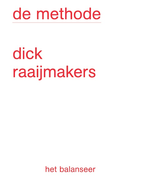het balanseer / De Methode / Dick Raaijmakers / 2014