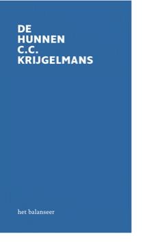 het balanseer / uitgave / De Hunnen / C.C. Krijgelmans