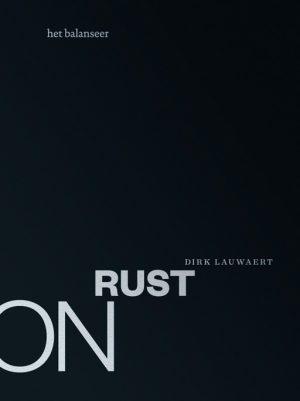 het balanseer / uitgaven / Onrust / Dirk Lauwaert / 2012