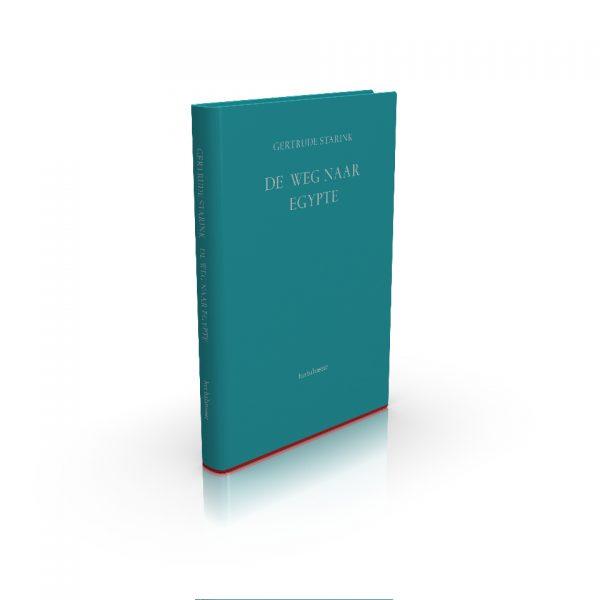 het balanseer / uitgaven / De weg naar Egypte / Gertrude Starink / 2012