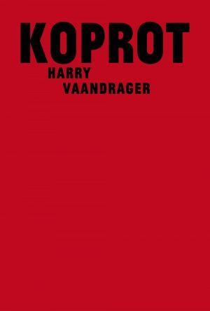 het balanseer / uitgaven / Koprot / Harry Vaandrager / 2013