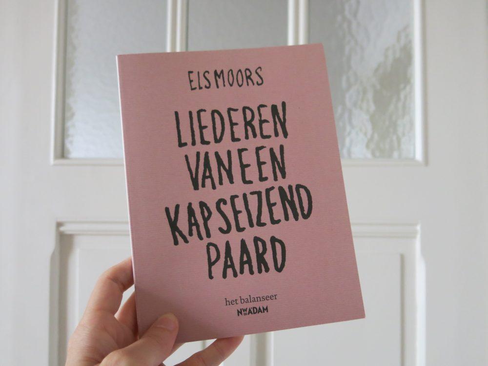 het balanseer / uitgave / Liederen van een kapseizend paard / Els Moors / 2013