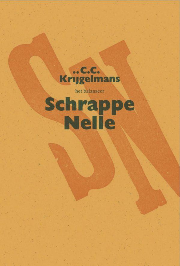 het balanseer / Schrappe Nelle / C.C. Krijgelmans / 2014