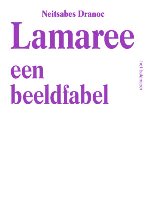 het balanseer / Lamaree / Neitsabes Dranoc / 2016