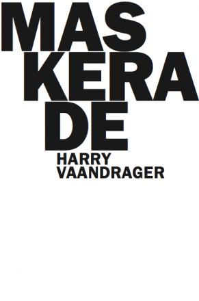 het balanseer / Maskerade / Harry Vaandrager / 2016