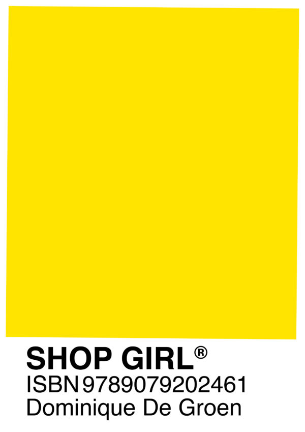 Shop Girl / Dominique De Groen