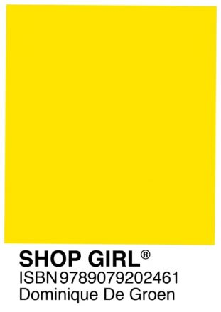 Shopgirl / Dominique De Groen