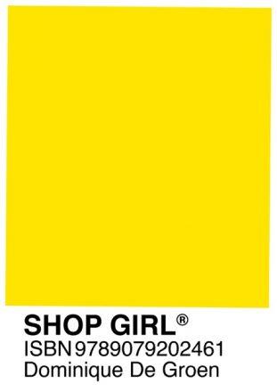 Shopgirl / Dominique De Groen