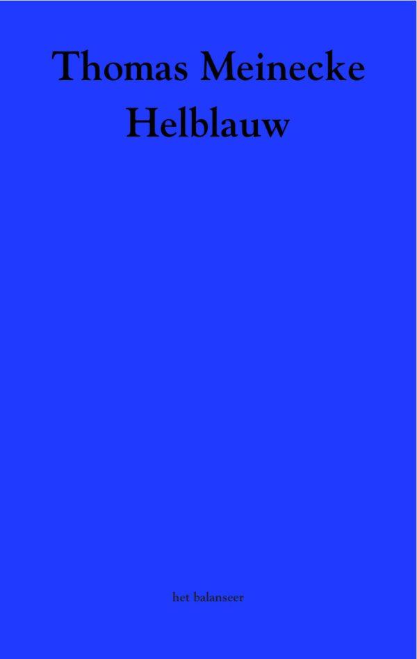Helblauw / Thomas Meinecke